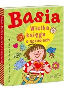Basia. Wielka księga o uczuciach
