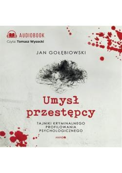 Umysł przestępcy. Audiobook