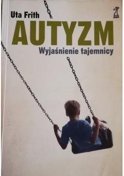 Autyzm wyjaśnienie tajemnicy