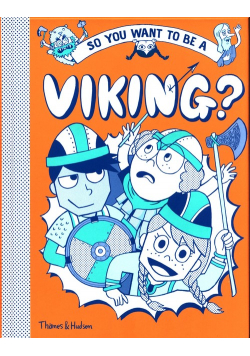So you want to be Viking?