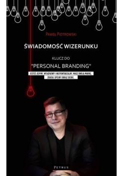 """Świadomość wizerunku. Klucz do """"Personal branding"""""""