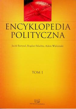 Encyklopedia polityczna Tom 1