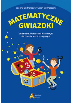 Matematyczne gwiazdki Zbiór ciekawych zadań z matematyki