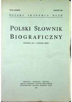 Polski Słownik Biograficzny Tom XXXIII
