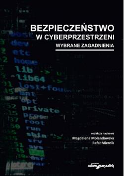 Bezpieczeństwo w cyberprzestrzeni Wybrane zagadnienia