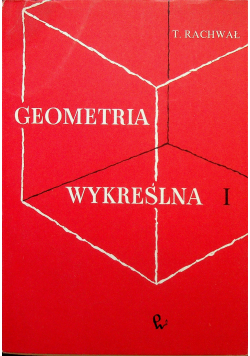 Geometria wykreślna tom I