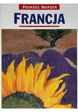 Podróże marzeń Francja