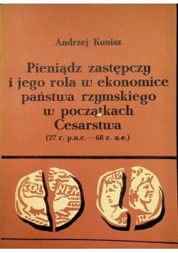 Pieniądz zastępczy i jego rola w ekonomice państwa rzymskiego w początkach Cesarstwa