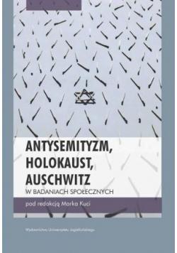 Antysemityzm Holokaust Auschwitz