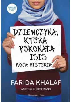 Dziewczyna która pokonała ISIS Moja historia