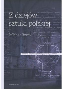 Z dziejów sztuki polskiej X - XVIII wiek