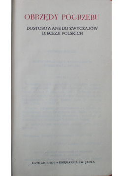 Obrzędy pogrzebu dostosowane do zwyczajów diecezji polskich