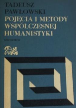 Pojęcia i metody współczesnej humanistyki