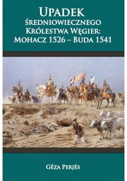 Upadek średniowiecznego Królestwa Węgier
