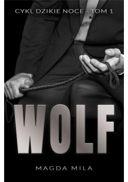 Dzikie Noce T.1 Wolf