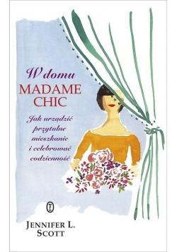 W domu Madame Chic