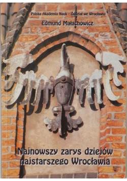 Najnowszy zarys dziejów najstarszego Wrocławia