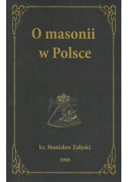 O masonii w Polsce reprint z 1908r