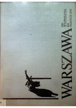 Warszawa od wyzwolenia do naszych dni