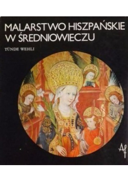Malarstwo hiszpańskie w średniowieczu