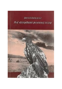 Pod skrzydłami porannej zorzy plus autograf Ciechanowicza