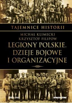 Legiony polskie Dzieje bojowe i organizacyjne