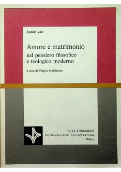 Amore e matrimonio nel pensiero filosofico e teologico moderno