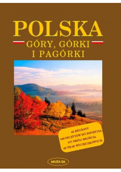 Polska Góry Górki i Pagórki