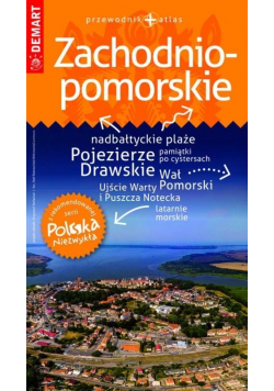 Polska Niezwykła. Zachodnio-pomorskie + atlas