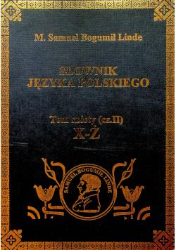 Słownik Języka polskiego Tom 6 część II Reprint z 1860 r.