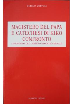 Magistero del papa e catechesi di kiko confronto