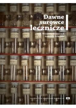 Studia nad dziejami farmacji 01 Dawne surowce...