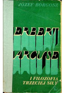Herbert Marcuse i filozofia trzeciej siły