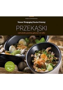 Kanon tradycyjnej kuchni Polskiej Przekąski