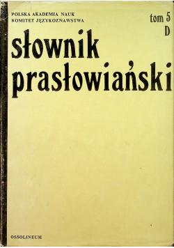 Słownik prasłowiański tom 5