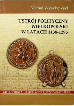 Ustrój polityczny Wielkopolski w latach 1138 1296