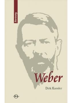 Weber. Życie i dzieło