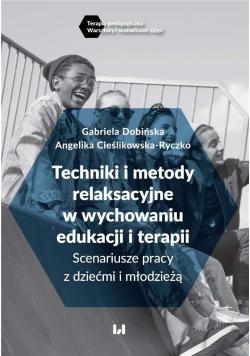 Techniki i metody relaksacyjne w wychowaniu..