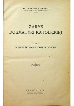 Zarys dogmatyki katolickiej Tom I O Bogu Jednym i Trójosobowym 1928 r.