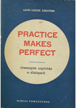 Practice Makes Perfect Gramatyka angielska w dialogach