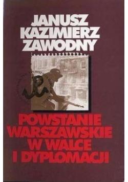 Powstanie Warszawskie w walce i dyplomacji