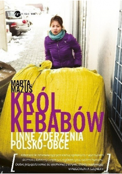 Król kebabów i inne zderzenia polsko  obce