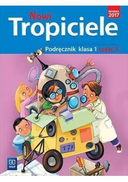 Nowi Tropiciele SP 1 Podręcznik cz.3 WSiP