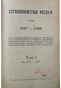 Ustawodawstwo Polskie z lat 1917 1928 Tom 1 1928 r.