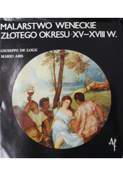 Malarstwo Weneckie złotego okresu XV i XVII w