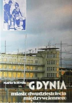 Gdynia miasto dwudziestolecia międzywojennego Urbanistyka i architektura
