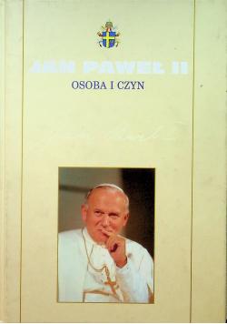 Jan Paweł II osoba i czyn