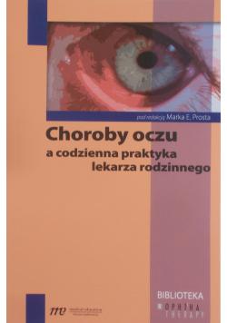Choroba oczu a codzienna praktyka lekarza rodzinnego