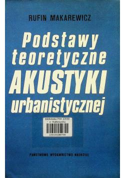Podstawy teoretyczne akustyki urbanistycznej
