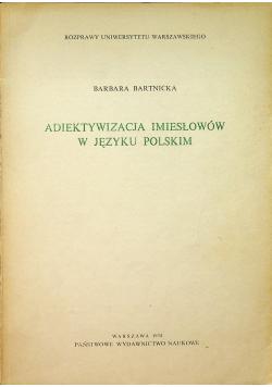 Adiektywizacja imiesłowów w języku polskim